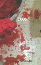 Ecos by LycaonVillaurrutia
