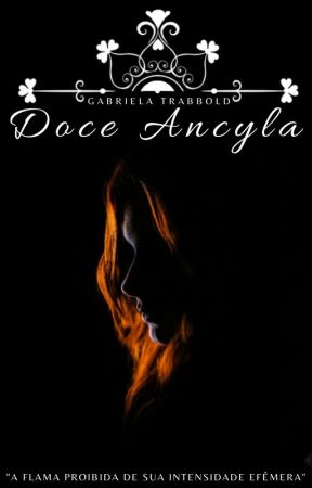 Doce Ancyla by GabrielaTrabbold