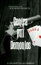 Contra Mil Demonios ®  by RockroseNefer