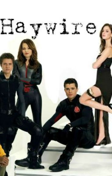 Haywire (Lab rats Fan-Fic Series Completed)