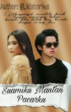 Suamiku Mantan Pacarku by lidstories