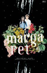 Margaret    [√] Epistolary by Ice_Princesssssssss