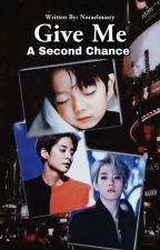 Give Me A Second Chance by NoraElmasry