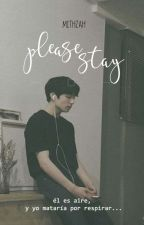 Please, stay  ❀ KookV by mithzah23