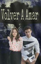 Volver A Amar |Lutteo| by SmileBeatiful