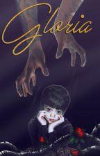 Gloria by RaconteurXH