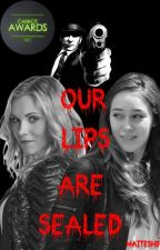 Our Lips Are Sealed (Clexa AU) by Maiteshd