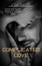 COMPLICATED LOVE (COMPLETED) by chichivoller