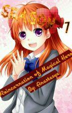Raincarnation of Magical Hero Season 1 by Anastasya_Claudya