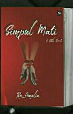 Simpul Mati by ramiamalia