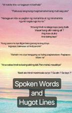 Spoken Words And Hugot Lines. by ellienationxx