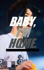 Baby, I'm Home by kyulkulator