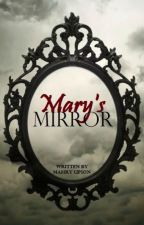 Mary's Mirror by RogueVintage