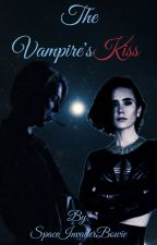 The Vampire's Kiss - A David Bowie Fanfic by SpaceInvaderBowie