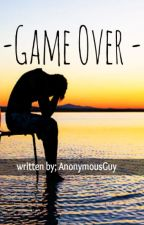 GAME OVER |BxB| by AnonymousGuy_