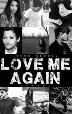 Love Me Again [Dark Sequel] by Claaau