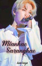 Mianhae,saranghae by aleeya110803