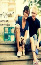 Love Waits (boyxboy) by iamAnonymousGuy