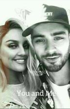 You and Me [Zerrie]  by ifoundbradley