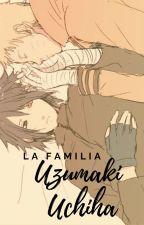 La familia Uzumaki-Uchiha by Ghab_kott