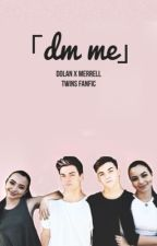 DM me  DT•MT by dolan_merrell