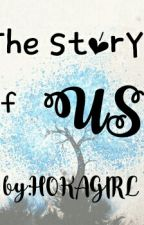 The story of us by gandamo1016