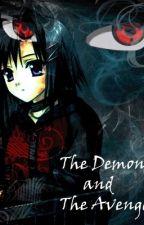 The Demon and The Avenger (Sasuke Love Story) by BoredasFudge54