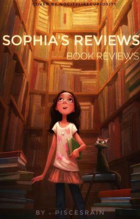 Sophia's Reviews by CherazedS