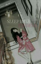 KAIFANY - Sleep With The Devil by exo-stephi
