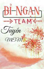 Bỉ Ngạn Team [Tuyển Mem] by BiNganTeam