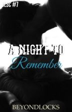 BLSC #7 : a Night To Remember by beyondlocks