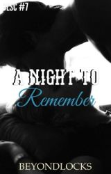 BLSC #7 : a Night To Remember by beyondlocks