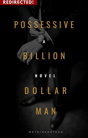 No Thanks , I Don't Date Possessive Billionaire