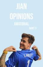 Jian Opinions •Rants by amatorial