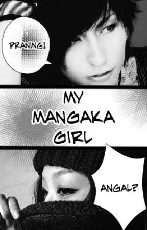 My Mangaka Girl by Direk_Whamba