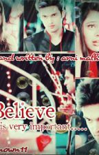 MaNan ff BELIEVE......is very important..... by wellknown11