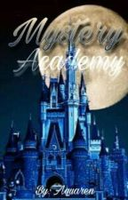 MYSTERY ACADEMY by aquaren