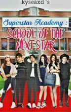 Superstar Academy:School Of the next superstar by Kyseaxd