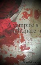 A vampire's nightmare by fionablossom