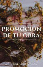 PROMOCIÓN DE TU OBRA || S A L E M by SalemAwards