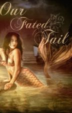 Our Fated Tail by CheyenneMathern