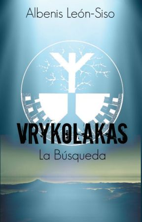 Vrykolakas: La Búsqueda by AlbenisLS