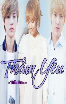 Đọc truyện | Hansica | THẦM YÊU • Luhan x Jessica Jung •