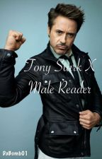Tony stark x male reader ||oneshots|| (COMPLETE) by DaBomb01