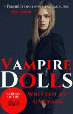 Vampire Dolls (Caius Volturi ⏩ Twilight) by GVEvans