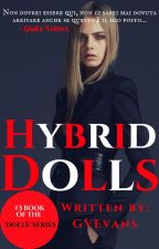 Hybrid Dolls (ON HOLD) (Caius Volturi ⏩ Twilight) by GVEvans