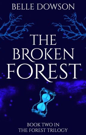 The Broken Forest  by Belle_91