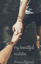 My beautiful mistake (Larry Stylinson) by MiraCliffordd