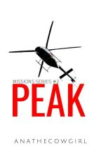 Peak ( Alphabet of Erotica Series #16 ) - COMPLETE by ANAtheCowgirl