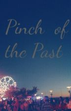 Pinch of the Past by NahNahBoo
